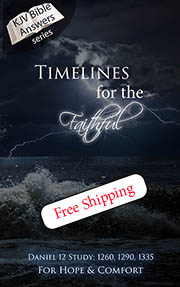 Timelines For The Faithful - Daniel 12 Study: 1260, 1290, 1335
